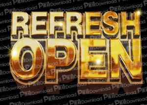 REFRESH OPEN