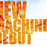 NEW MACHINE DEBUT