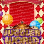 JUGGLER WORLD