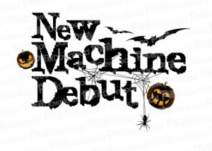 New Machine Debut